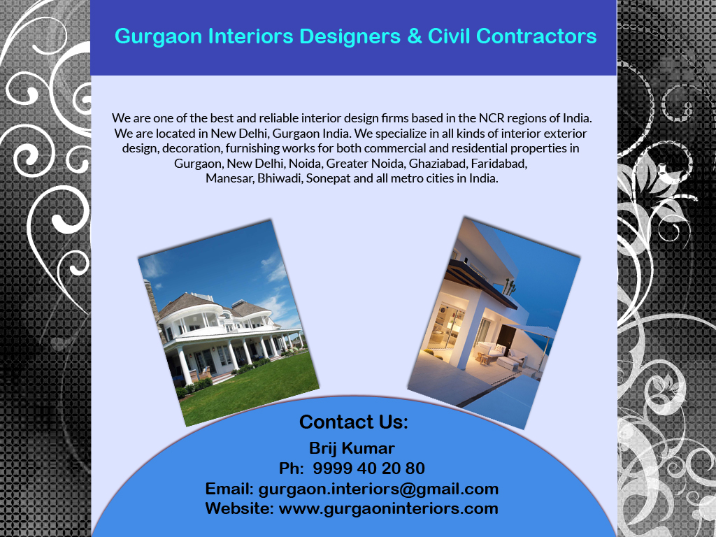 Gurgaon Interior Designer Civil Contractor :Home Office Building Construction Contractors call 9999 40 20 80 www.gurgaoninteriors.com